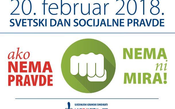 Svetski dan socijalne pravde : AKO NEMA PRAVDE – NEMA NI MIRA